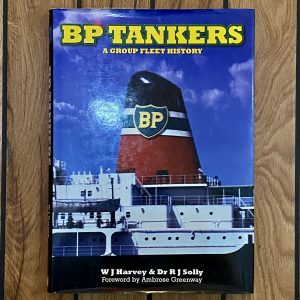 B.P. Tankers a Group Fleet History