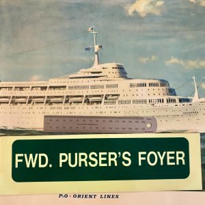 P&O SS Canberra Emergency Direction Sign FWD. PURSER'S FOYER