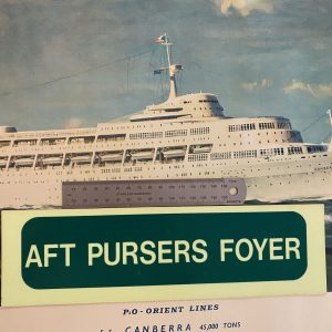 P&O SS Canberra Emergency Direction Sign AFT PURSERS FOYER