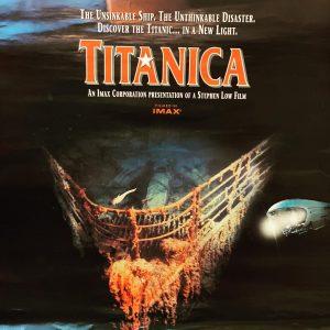 "Collectable Titanic Imax Film Poster ""TITANICA"" Stephen Low"